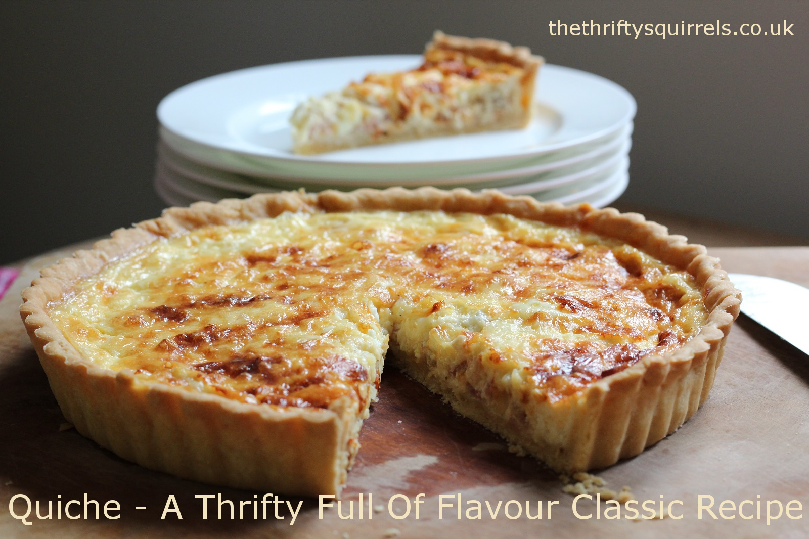 Quiche A Thrifty Full Of Flavour Classic Recipe The